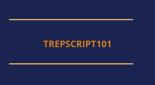 Trepscript101 Notes